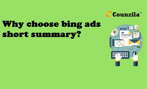 Why choose bing ads short summary